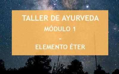 MÓDULO 1 DEL TALLER DE AYURVEDA – 26 SEPTIEMBRE – RESERVA TU PLAZA (PRESENCIAL & ONLINE)