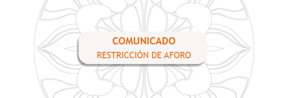 RESTRICCIÓN DE AFORO · RESERVA TU PLAZA · CONSULTA NUEVOS HORARIOS