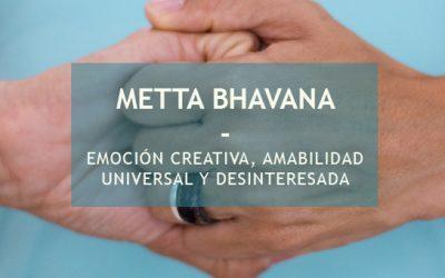 METTA BHAVANA · QUÉ ES Y COMO APLICARLO